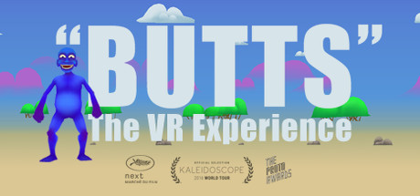 """""""BUTTS The VR Experience"""""""