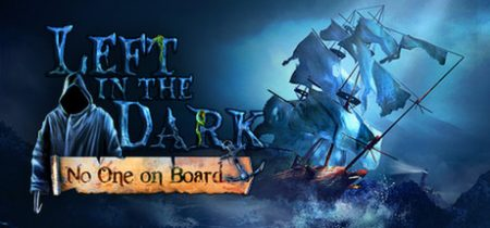 Left in the Dark No One on Board