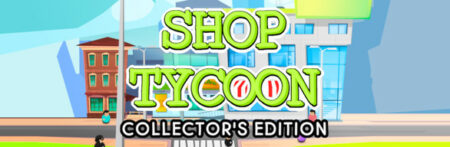 Shop Tycoon Collector's Edition